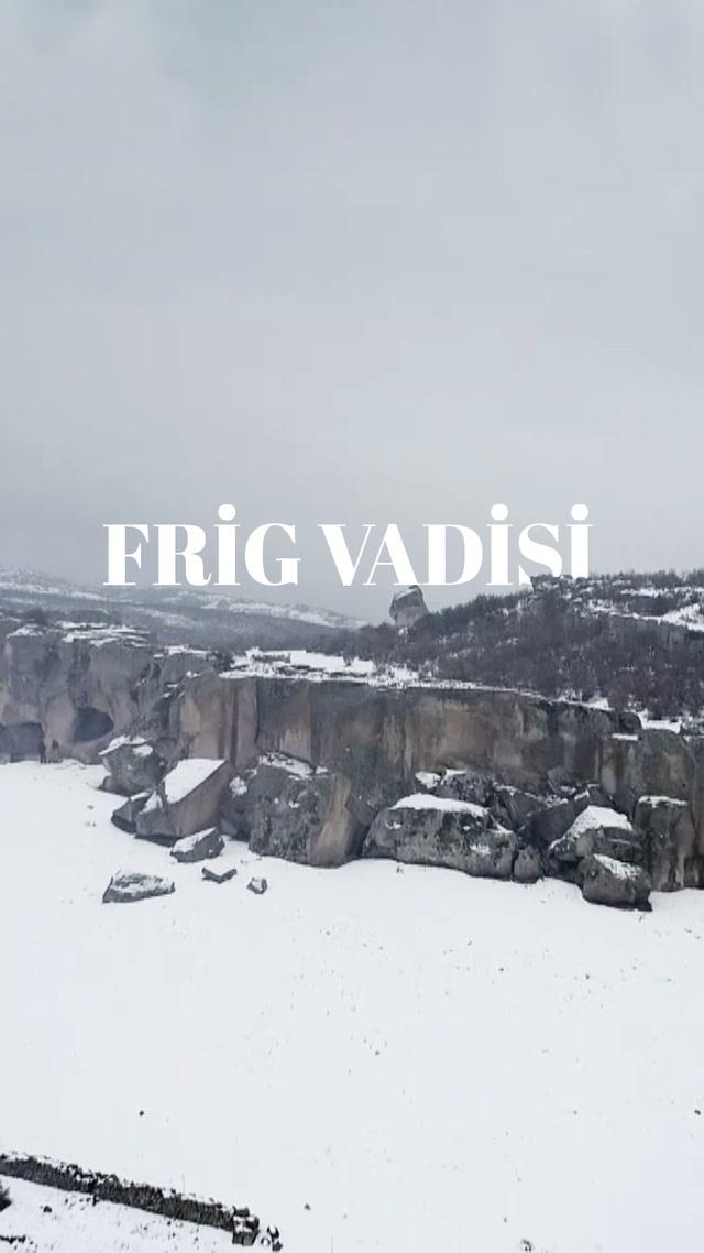 İlk yerleşim yerlerinden biri: Frig Vadisi