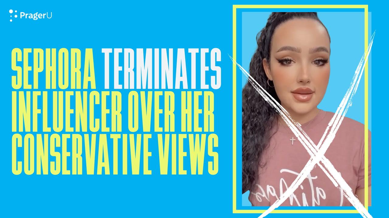 Sephora Terminates Influencer Over Her Conservative Views