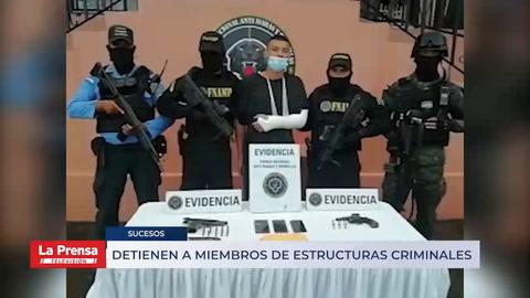 Detienen a miembros de estructuras criminales