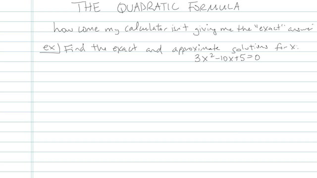 The Quadratic Formula - Problem 4