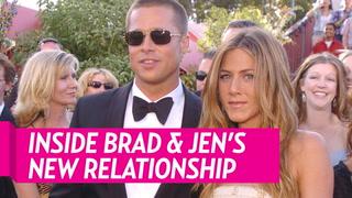 Inside Brad Pitt and Jennifer Aniston's New Relationship