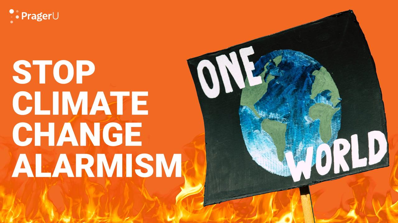Stop Climate Change Alarmism