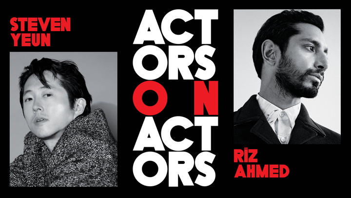 Riz Ahmed and Steven Yeun - Actors on Actors