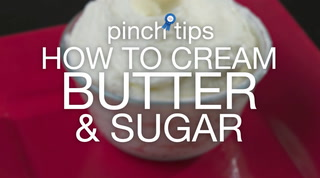 pinch tips: How to Cream Butter & Sugar