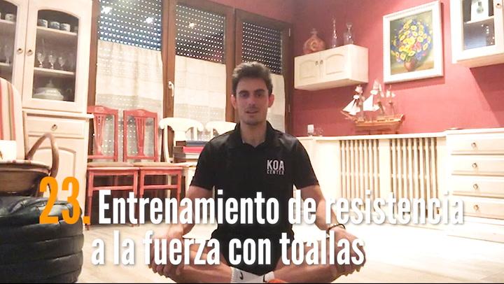ENTRENA EN CASA (23): Entrenamiento de resistencia a la fuerza con toallas