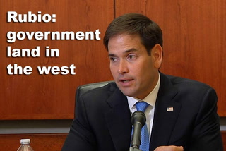 Rubio about government land in the west