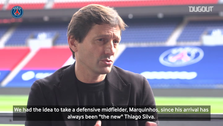Leonardo: 'Marquinhos has always been the new Thiago Silva'