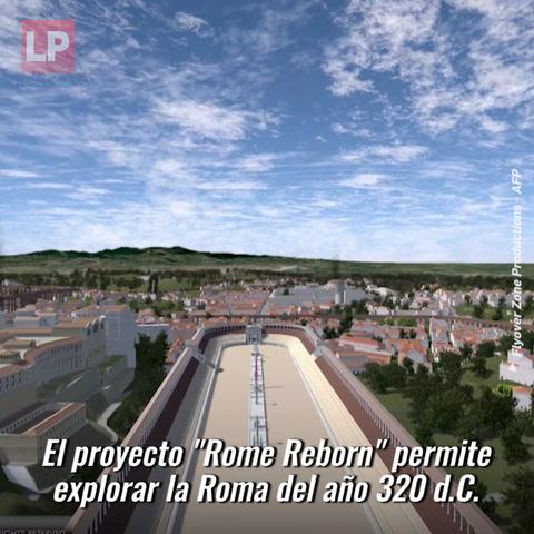 Recorrido virtual por la Roma del año 320 d.C.
