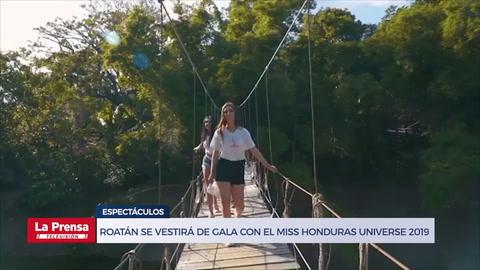 Roatán se vestirá de gala con el Miss Honduras Universe 2019