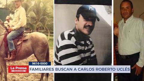 Familiares buscan a Carlos Roberto Uclés