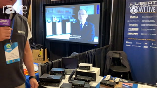 AVI LIVE: Liberty AV Shows INT-USB 3.1CX USB Extender Solution