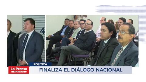 Finaliza el diálogo nacional