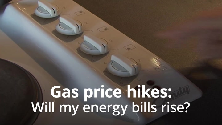 Gas price hikes: Will my energy bills rise?