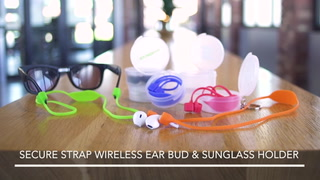 Secure Strap Wireless Ear Buds And Sunglass Holder