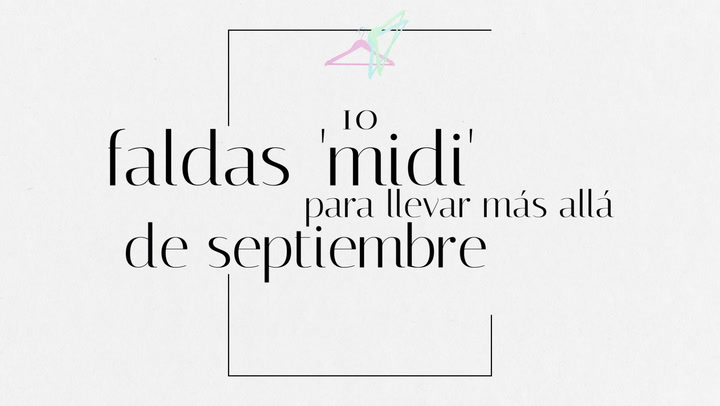 10 faldas \'midi\' para llevar más allá de septiembre
