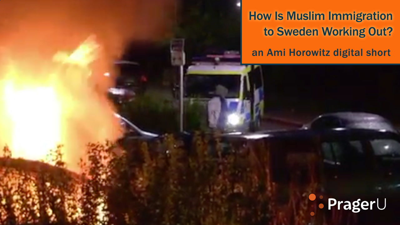 How Is Muslim Immigration to Sweden Working Out?