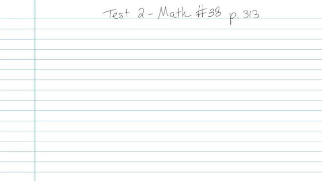 Test 2 - Math - Question 38
