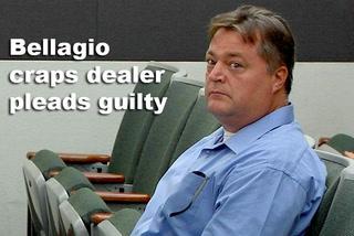 Bellagio craps dealer pleads guilty