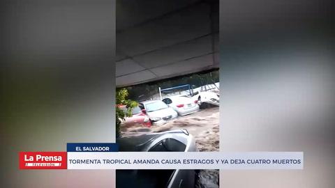 Tormenta tropical Amanda causa estragos en El Salvador y ya deja cuatro muertos