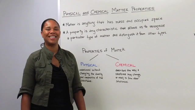 Physical Matter Properties - Chemical Matter Properties