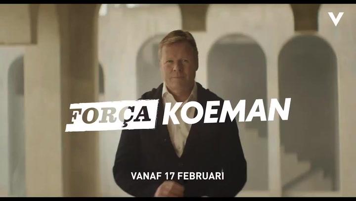 Tráiler del documental sobre Koeman