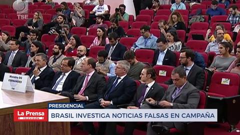 Brasil investiga noticias falsas en campaña