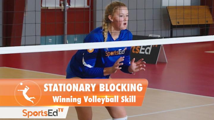STATIONARY BLOCKING: Winning Volleyball Skill