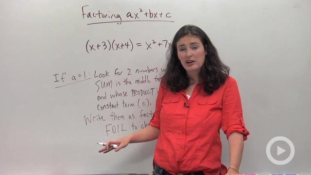 Factoring Trinomials, a = 1