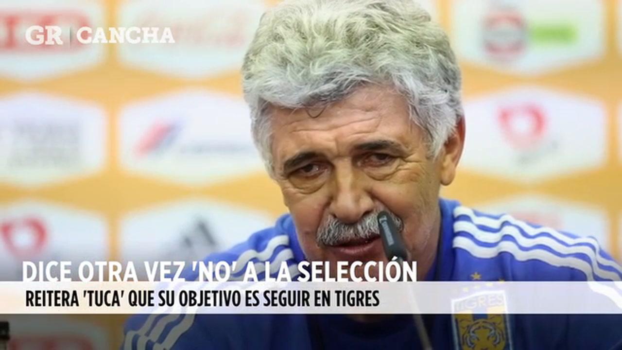 Dice Tuca otra vez NO a la Selección