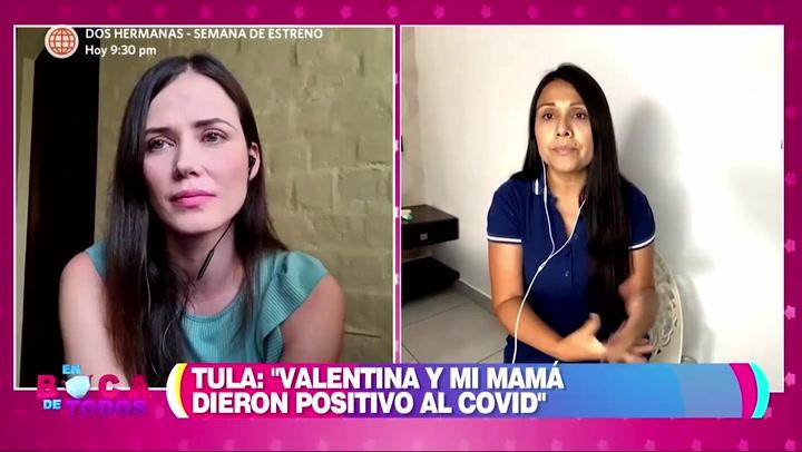 Tula Rodríguez revela que su hija Valentina y su mamá dieron positivo por covid-19