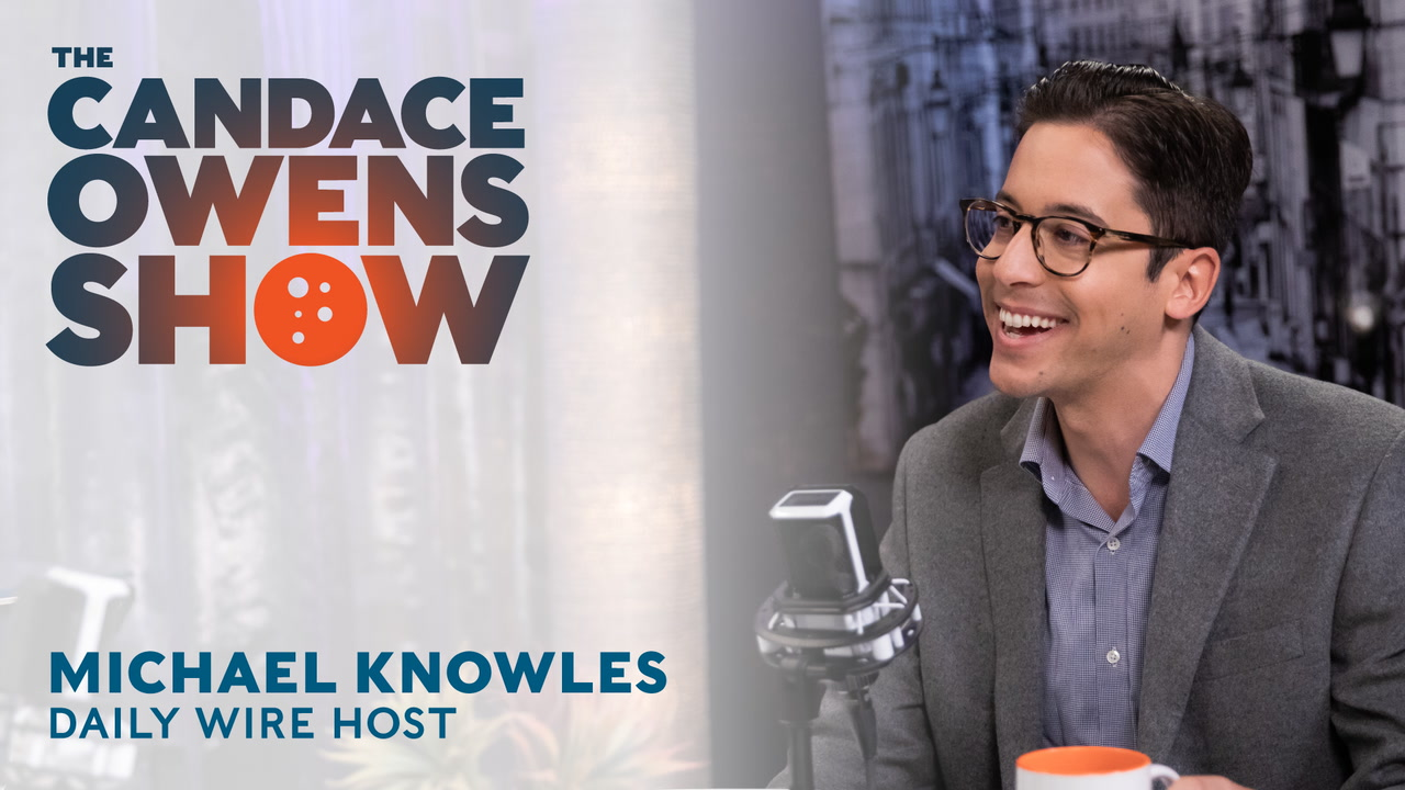 The Candace Owens Show: Michael Knowles