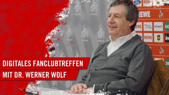 Digitales Fanclubtreffen mit Dr. Werner Wolf