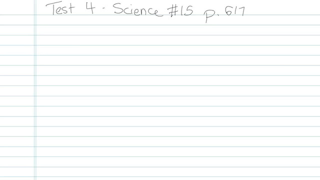 Test 4 - Science - Question 15