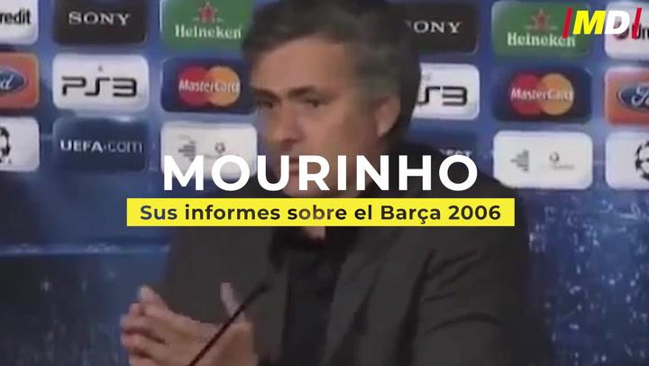 Los informes de Mourinho del Barça 2006