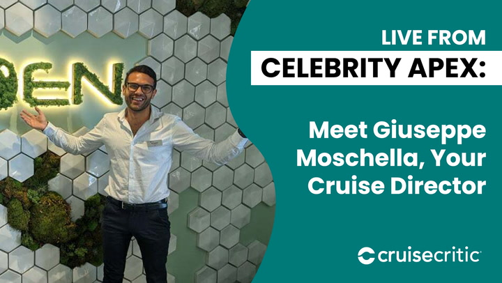LIVE: Cruise Critic is Onboard Celebrity Apex -- Your Cruise Director
