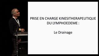 Prise en charge kinésithérapeutique du lymphœdème : drainages