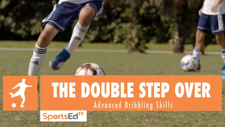 THE DOUBLE STEP OVER - Advanced Dribbling Skills