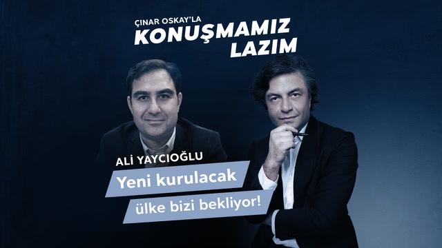 Konuşmamız Lazım - Ali Yaycıoğlu