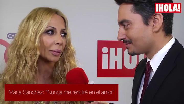 Marta Sánchez: \'Nunca me rendiré en el amor\'