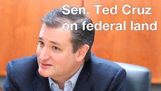 Sen. Ted Cruz on Federal Land