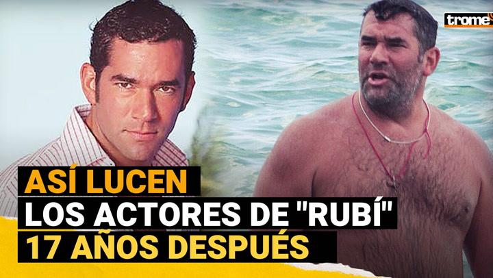 """""""Rubí"""": ¿Cómo lucen y qué pasó con los actores 17 años después?"""