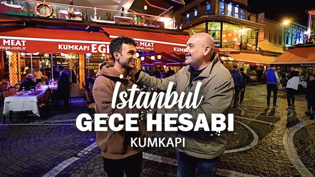 İstanbul Gece Hesabı - Kumkapı