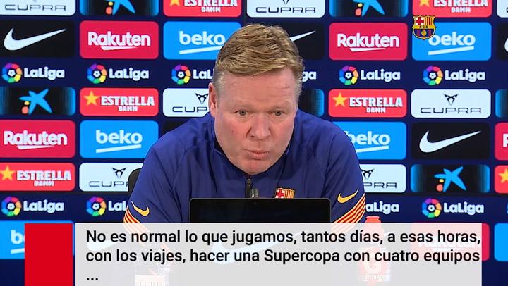 """Koeman: """"Este calendario mata a los jugadores. FIFA y UEFA deben pararlo"""""""