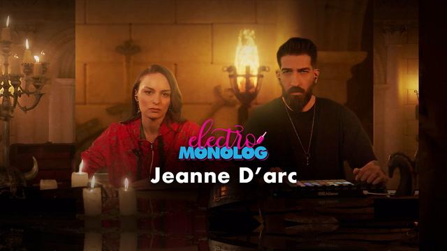 Electro Monolog - Jeanne D'arc