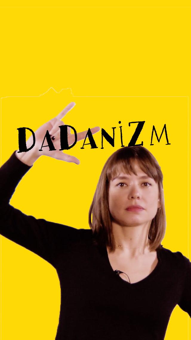 Dadanizm - 1.bölüm