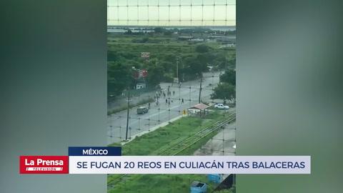 Se fugan 20 reos en Culiacán tras balaceras por captura de hijo del