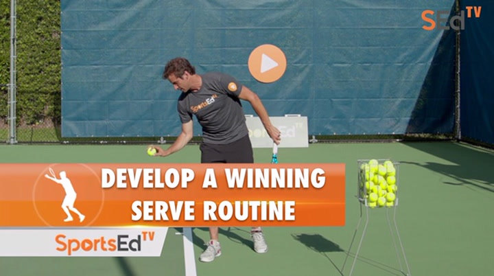 Develop A Winning Serve Routine