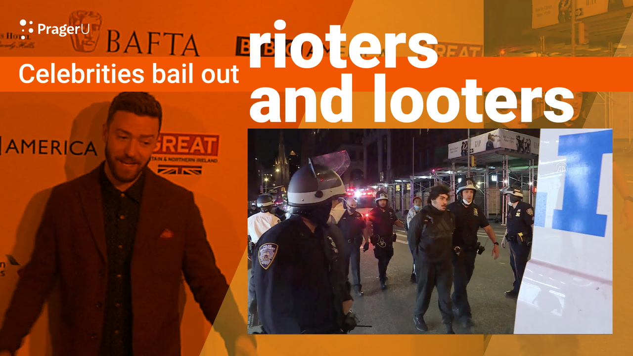 Celebrities Bail Out Rioters and Looters