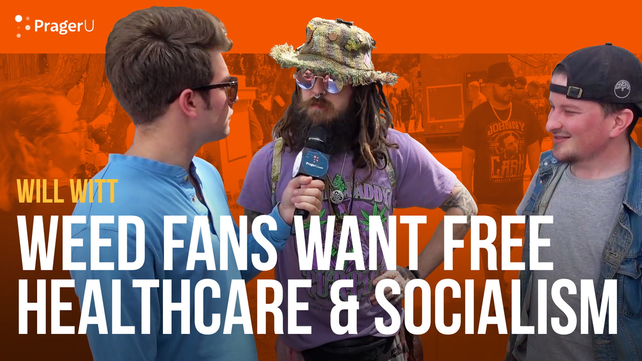Weed Fans Want Free Healthcare and Socialism