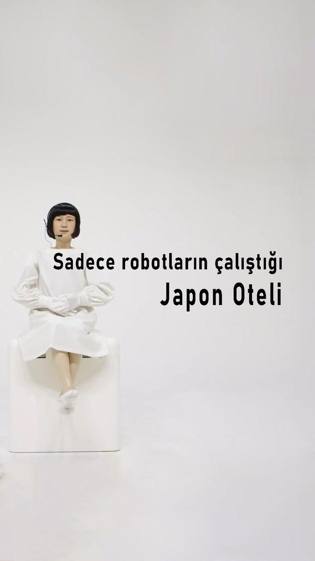 Sadece robotların çalıştığı Japon Oteli